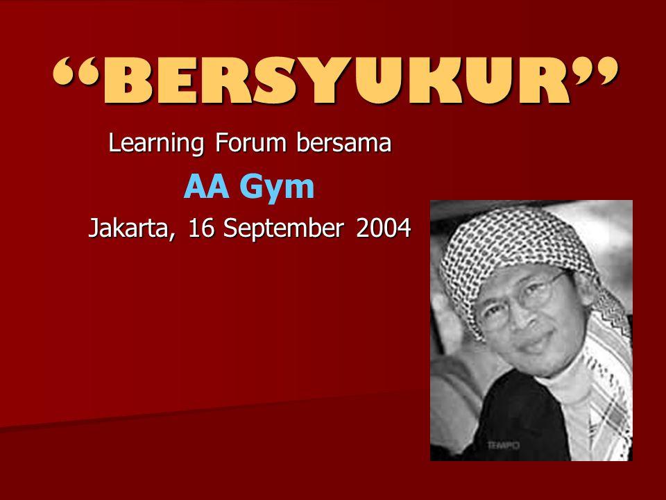 Learning Forum bersama AA Gym Jakarta, 16 September 2004