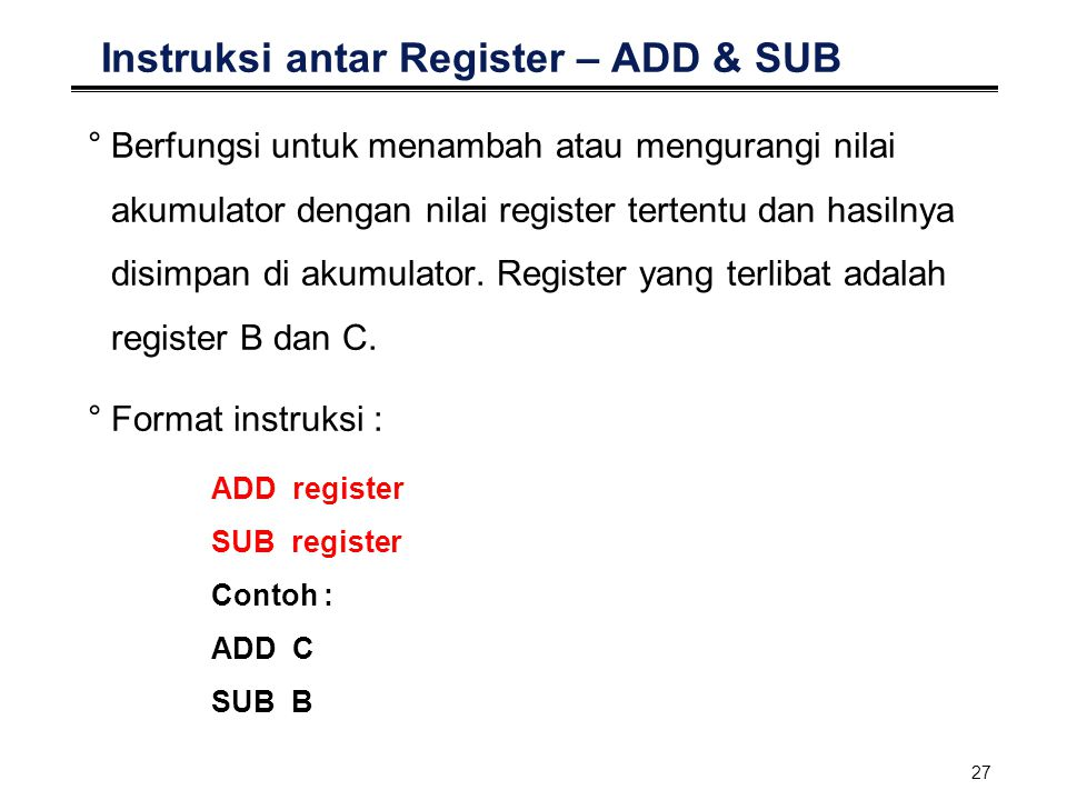 Instruksi antar Register – ADD & SUB