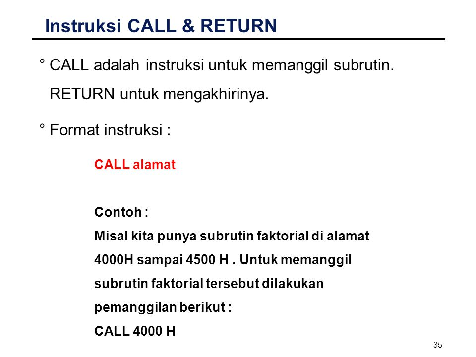 Instruksi CALL & RETURN