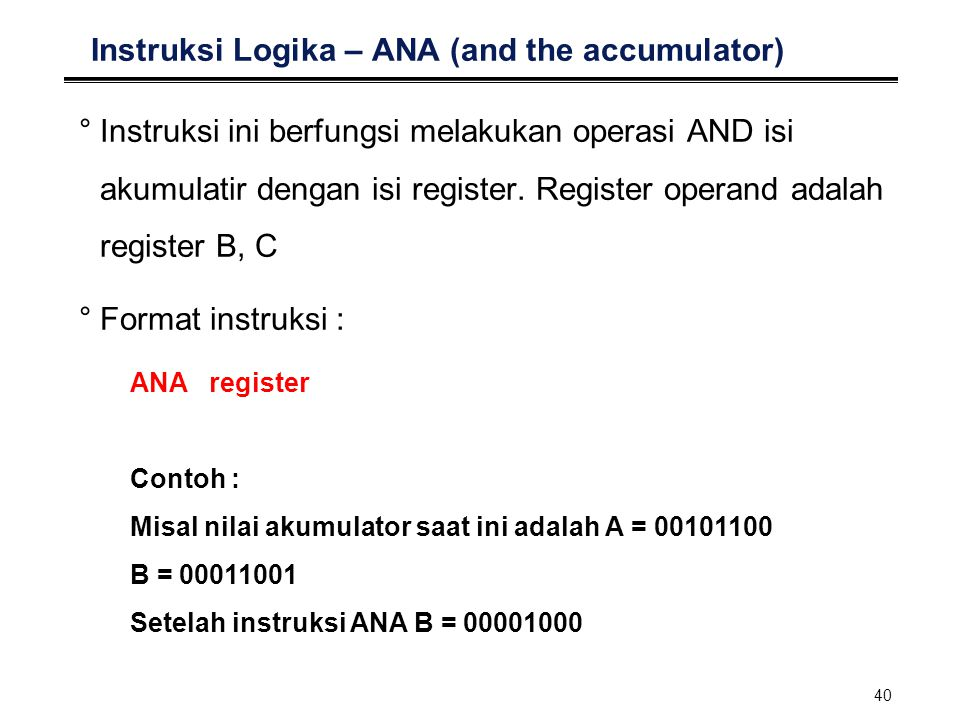 Instruksi Logika – ANA (and the accumulator)