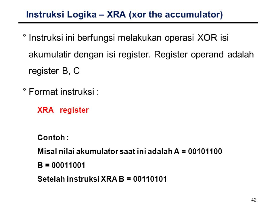 Instruksi Logika – XRA (xor the accumulator)