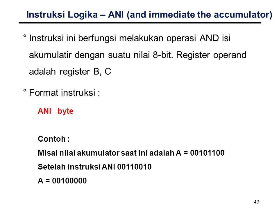 Instruksi Logika – ANI (and immediate the accumulator)