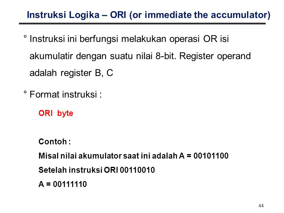 Instruksi Logika – ORI (or immediate the accumulator)