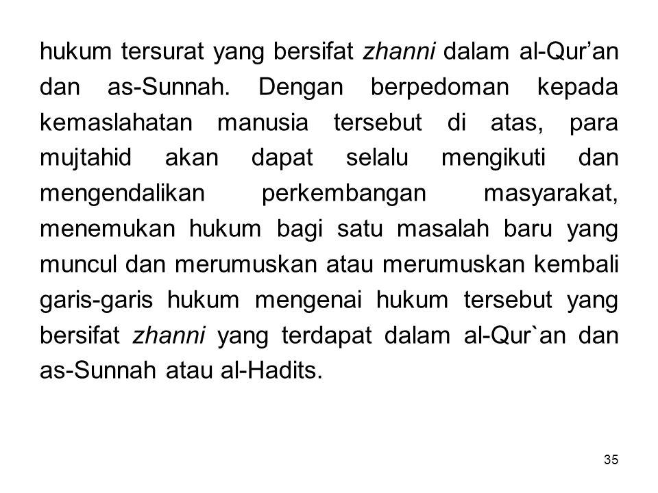 hukum tersurat yang bersifat zhanni dalam al-Qur'an dan as-Sunnah