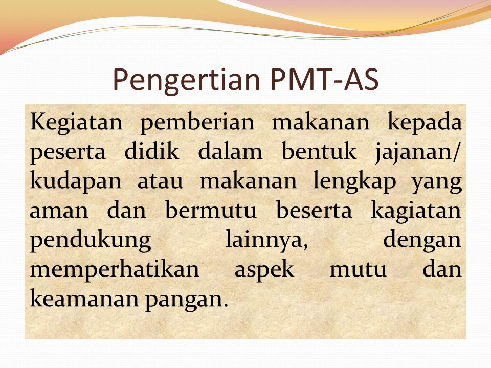 Pengertian PMT-AS