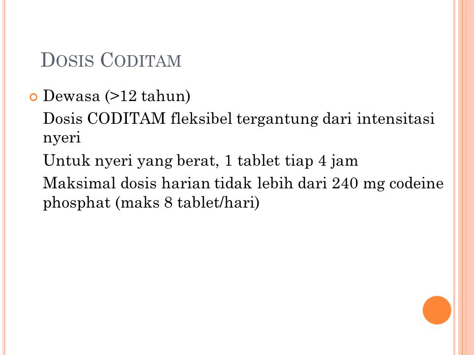 Dosis Coditam Dewasa (>12 tahun)