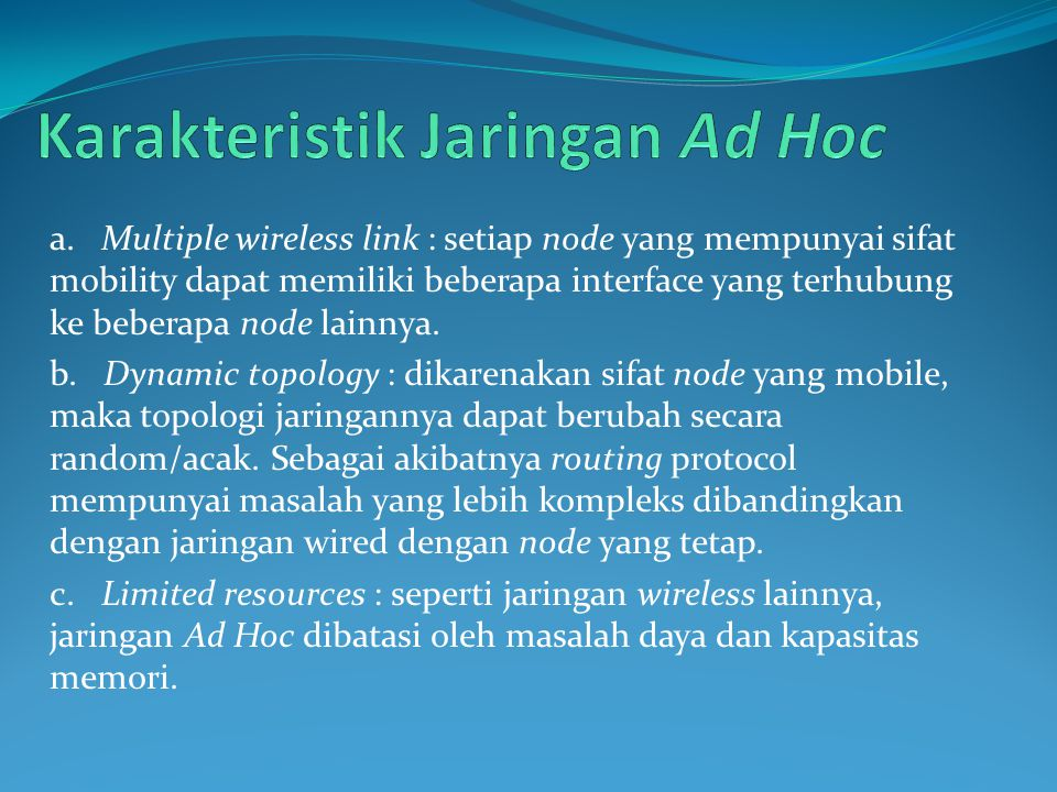 Karakteristik Jaringan Ad Hoc