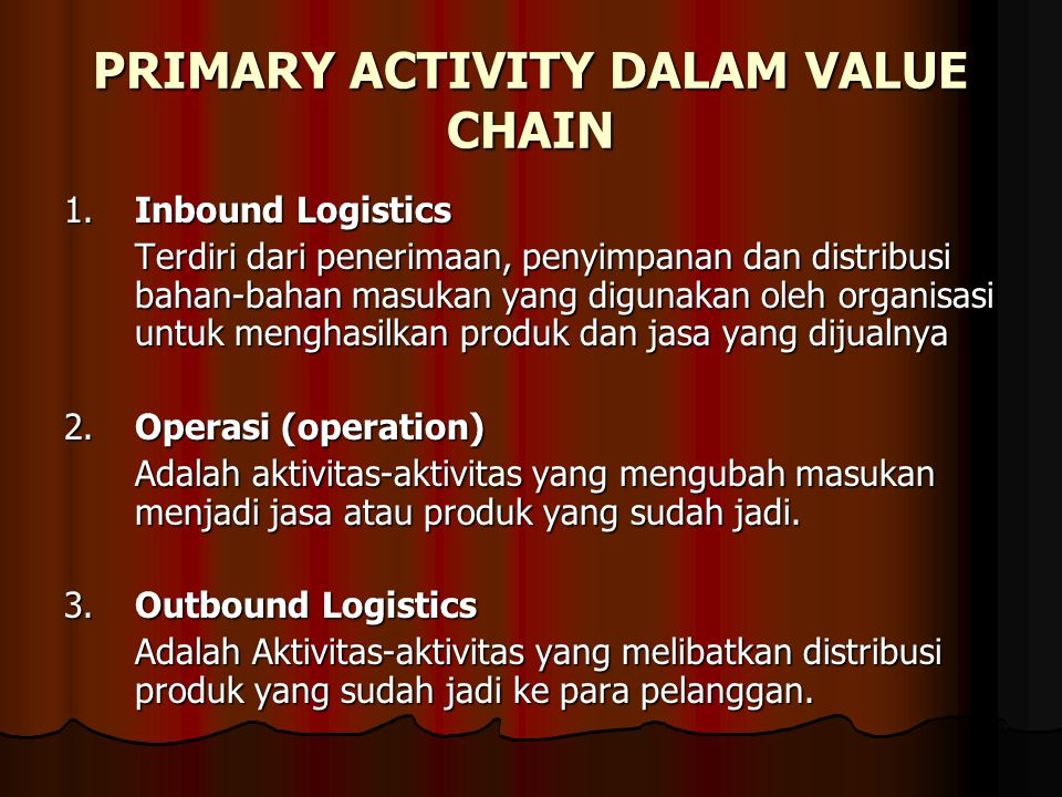 PRIMARY ACTIVITY DALAM VALUE CHAIN