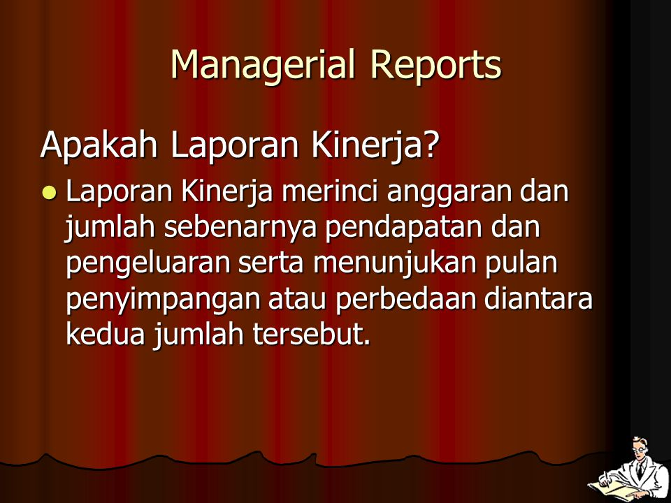 Managerial Reports Apakah Laporan Kinerja
