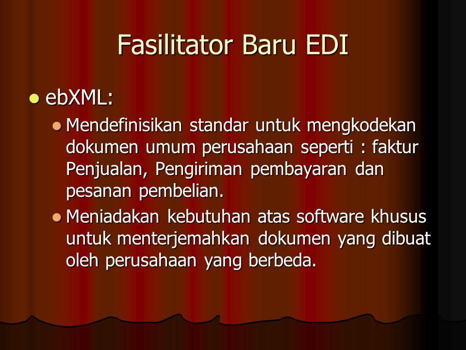 Fasilitator Baru EDI ebXML: