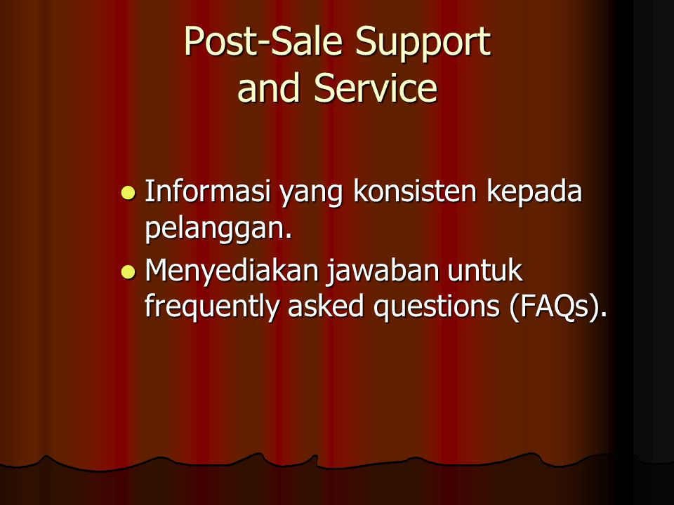 Post-Sale Support and Service