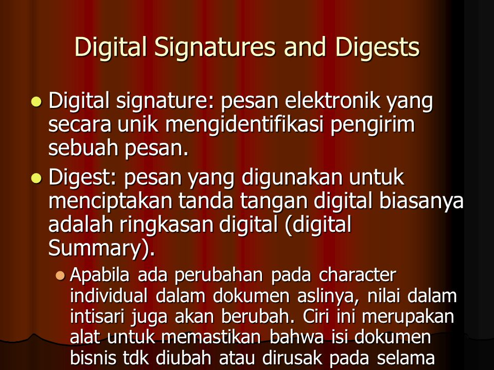 Digital Signatures and Digests