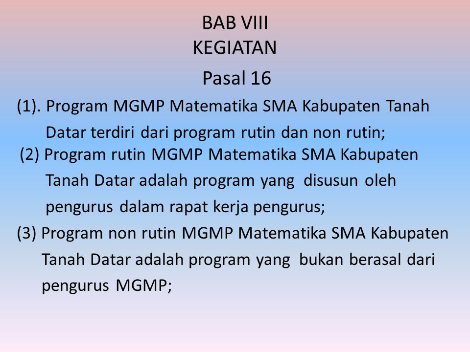 BAB VIII KEGIATAN Pasal 16