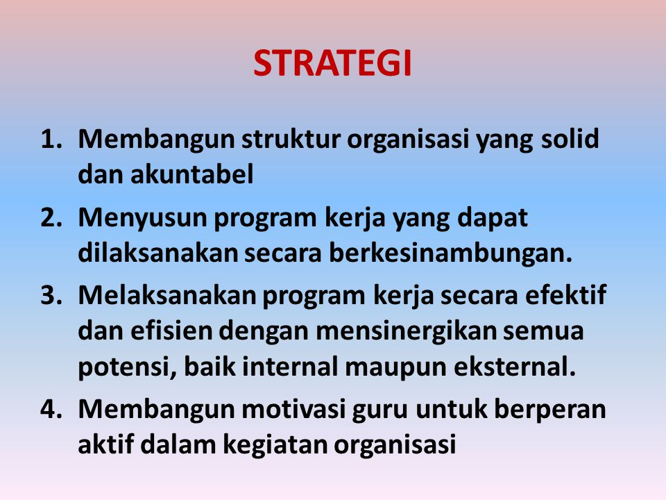 STRATEGI Membangun struktur organisasi yang solid dan akuntabel