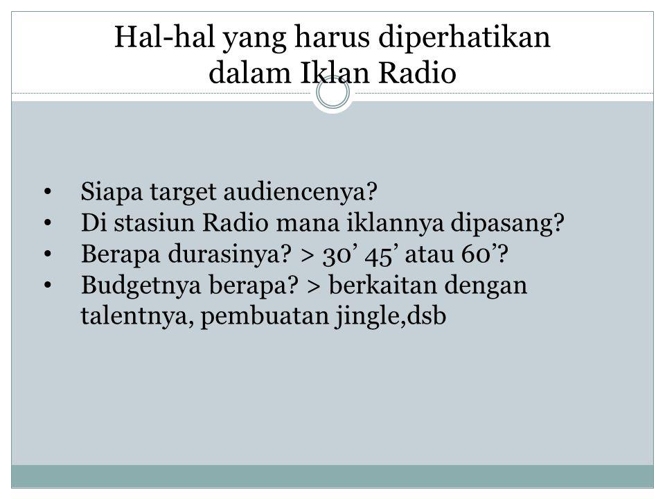 Hal-hal yang harus diperhatikan dalam Iklan Radio