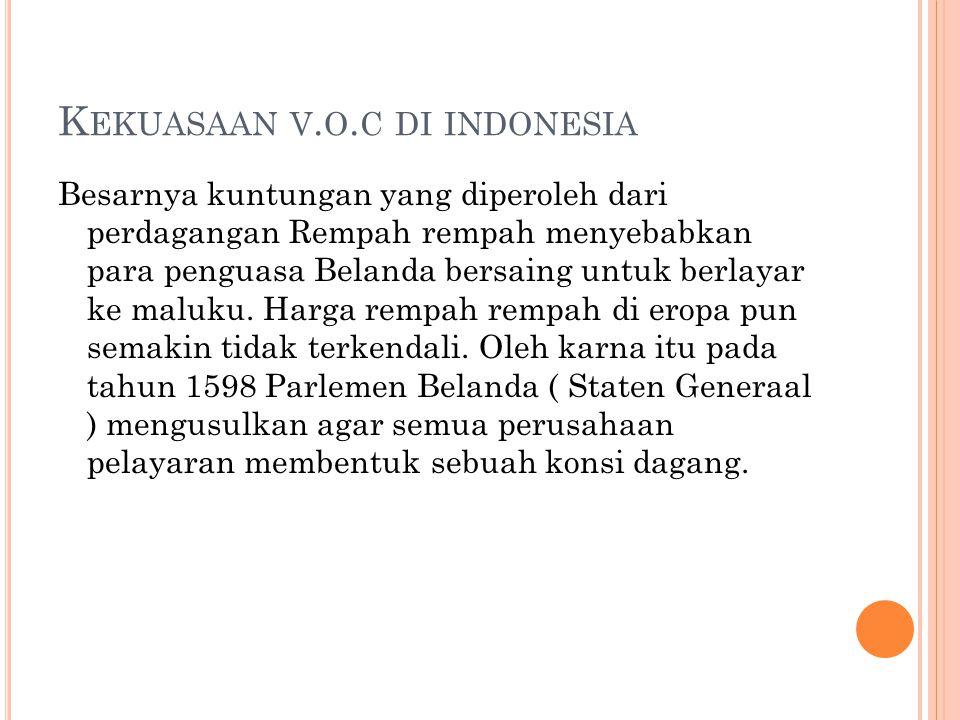 Kekuasaan v.o.c di indonesia