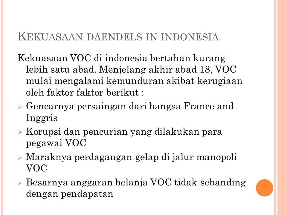 Kekuasaan daendels in indonesia