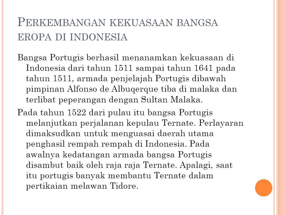 Perkembangan kekuasaan bangsa eropa di indonesia