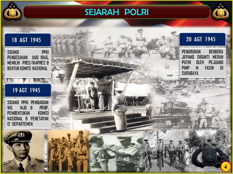 SEJARAH POLRI 18 AGT 1945 20 AGT 1945 19 AGT 1945 4