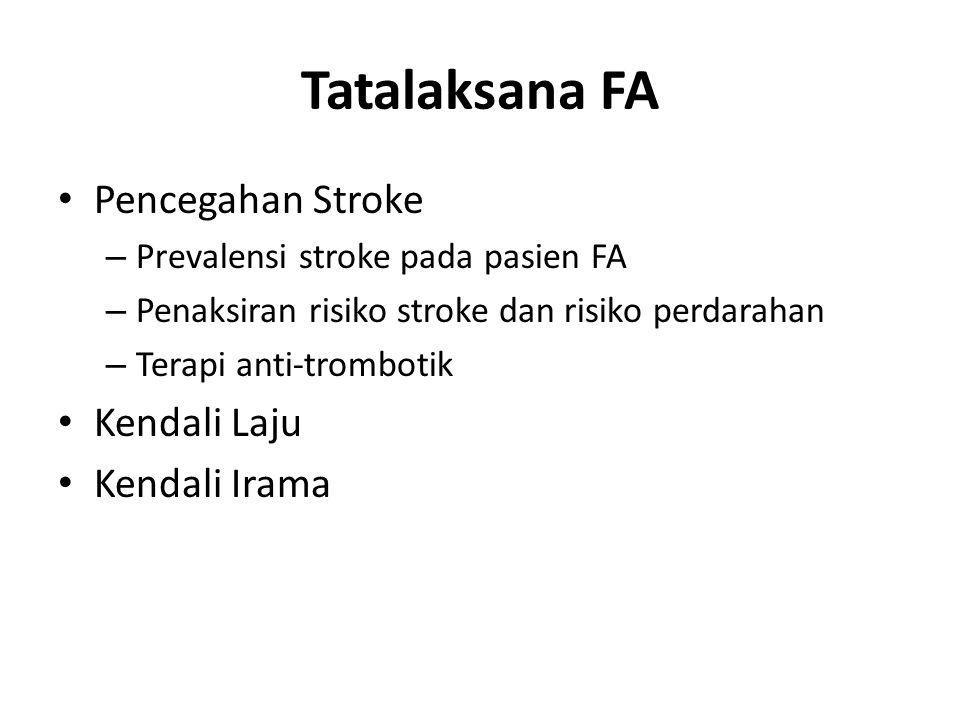 Tatalaksana FA Pencegahan Stroke Kendali Laju Kendali Irama