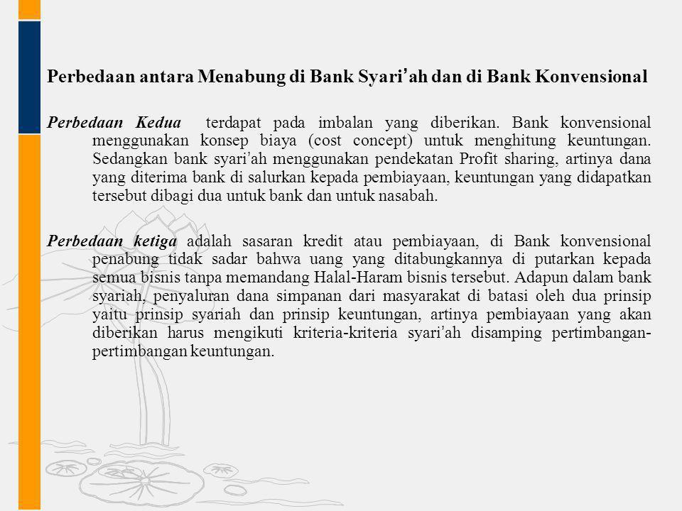 Perbedaan antara Menabung di Bank Syari'ah dan di Bank Konvensional