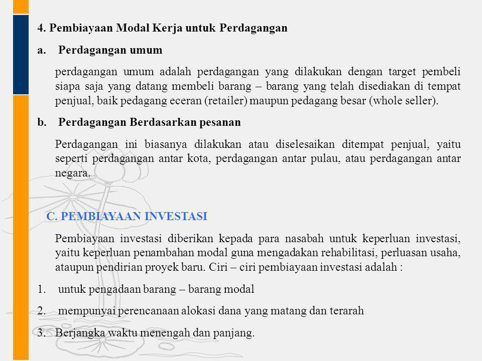 4. Pembiayaan Modal Kerja untuk Perdagangan