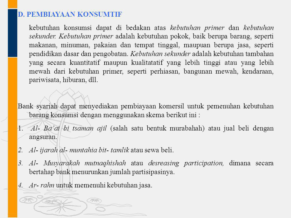 D. PEMBIAYAAN KONSUMTIF