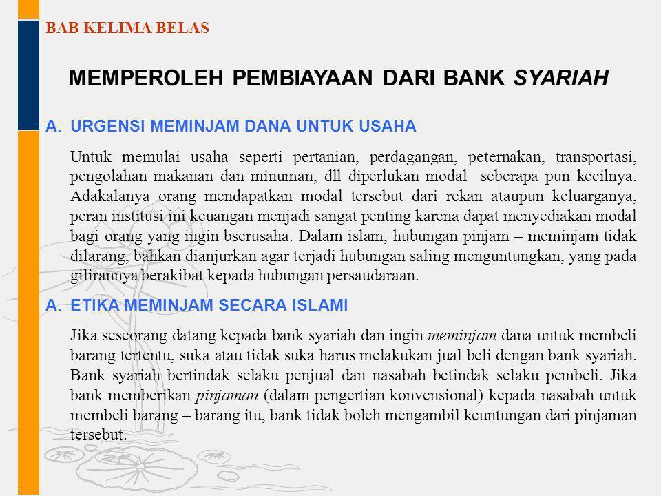 MEMPEROLEH PEMBIAYAAN DARI BANK SYARIAH