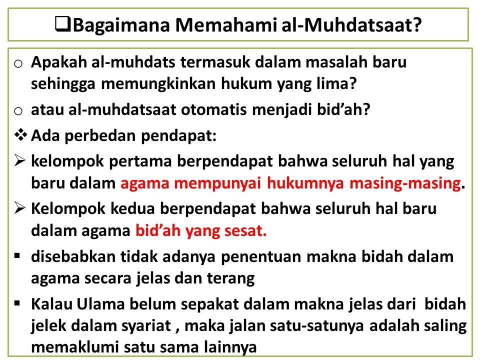 Bagaimana Memahami al-Muhdatsaat