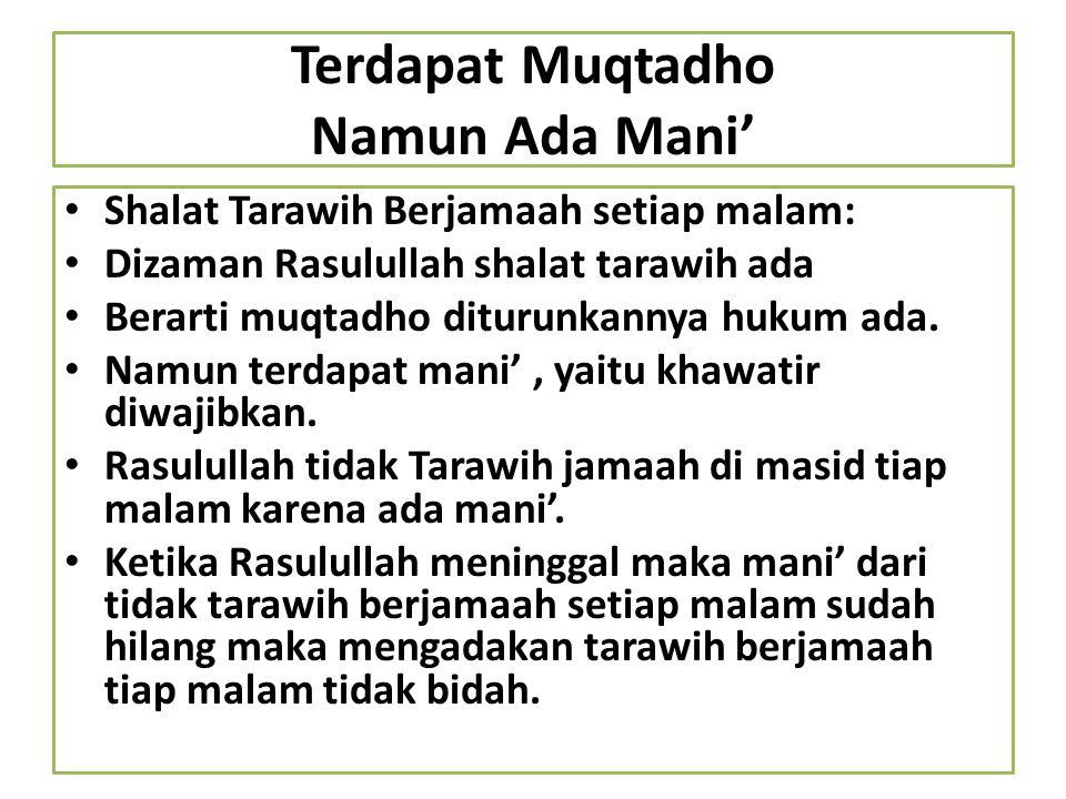 Terdapat Muqtadho Namun Ada Mani'