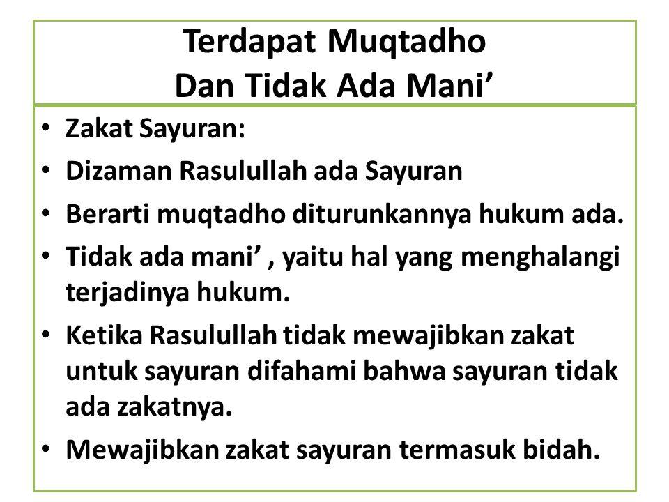 Terdapat Muqtadho Dan Tidak Ada Mani'