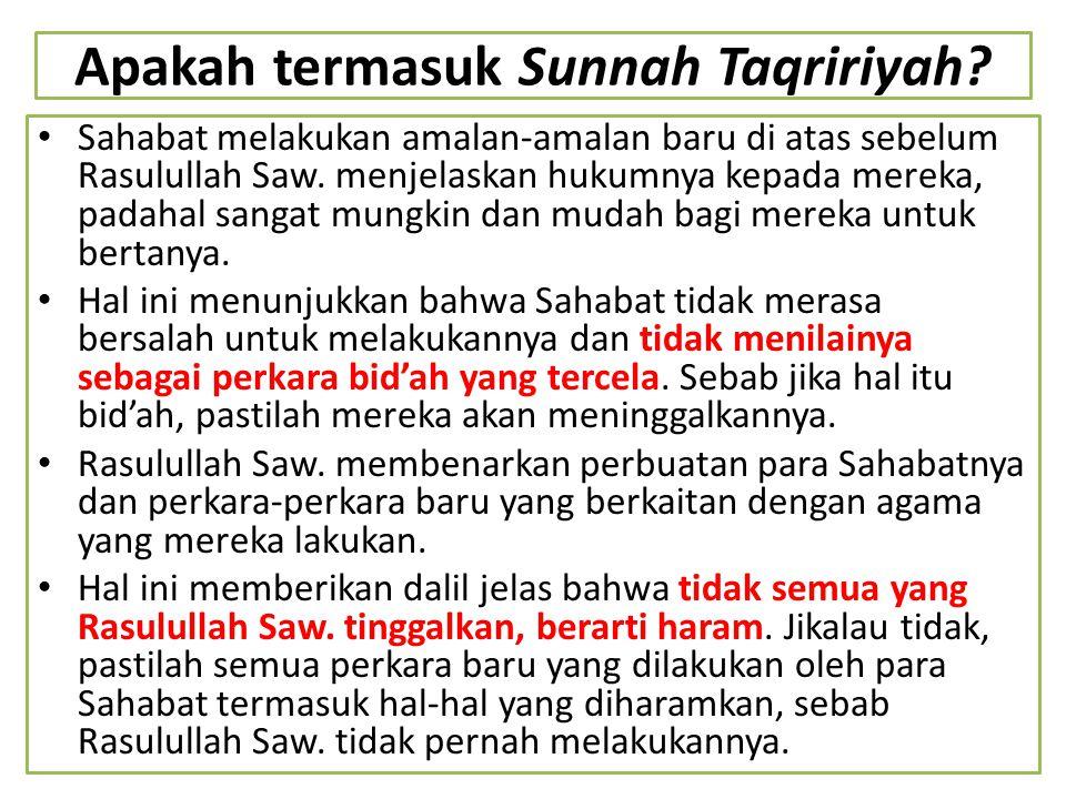 Apakah termasuk Sunnah Taqririyah