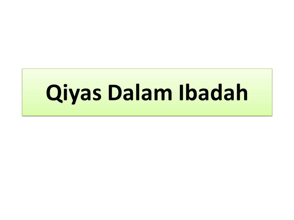 Qiyas Dalam Ibadah