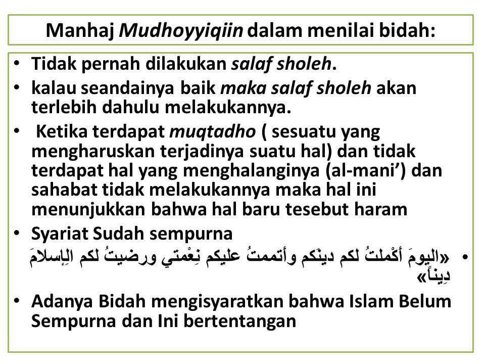 Manhaj Mudhoyyiqiin dalam menilai bidah: