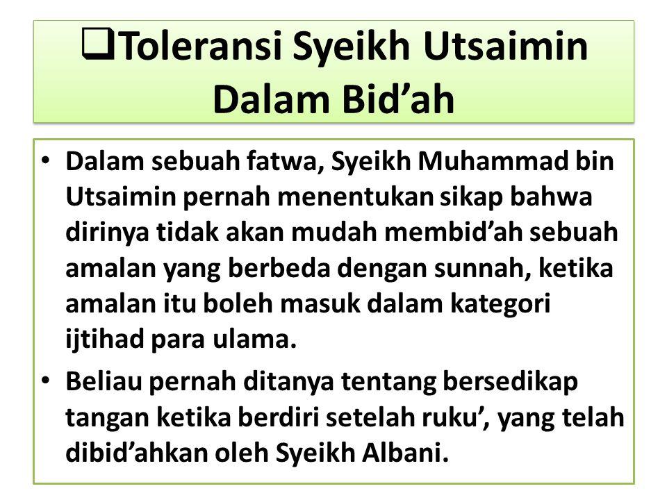 Toleransi Syeikh Utsaimin Dalam Bid'ah