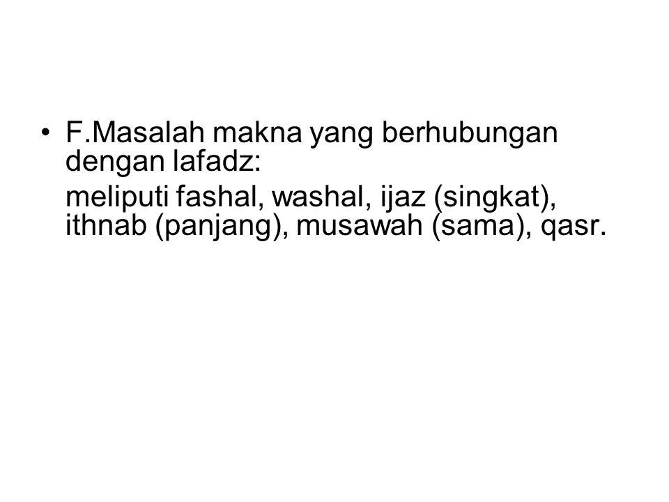 F.Masalah makna yang berhubungan dengan lafadz: