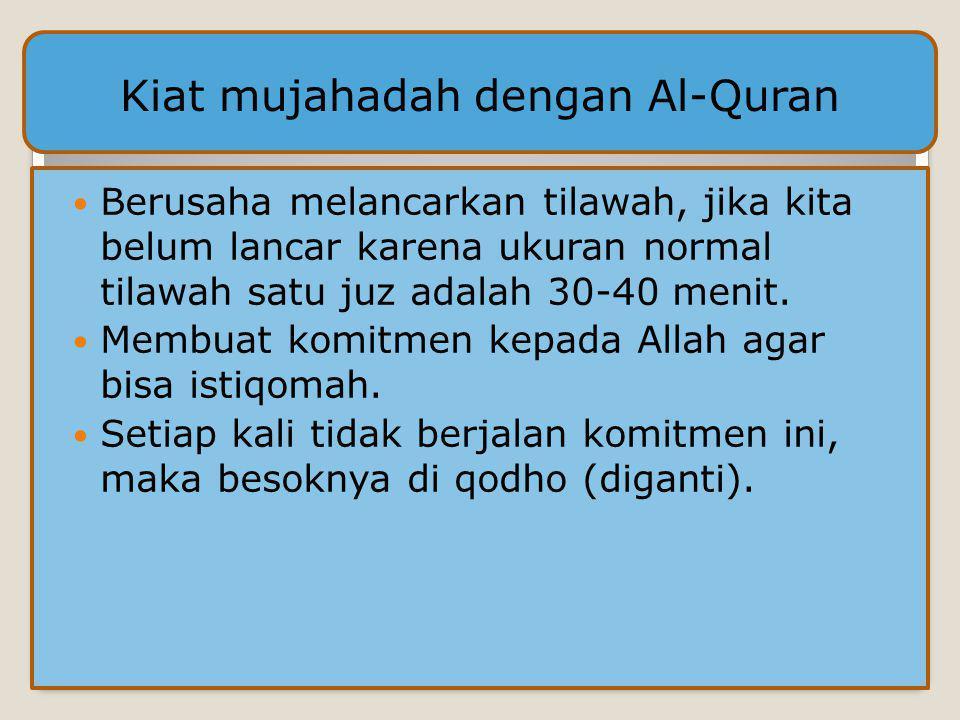 Kiat mujahadah dengan Al-Quran