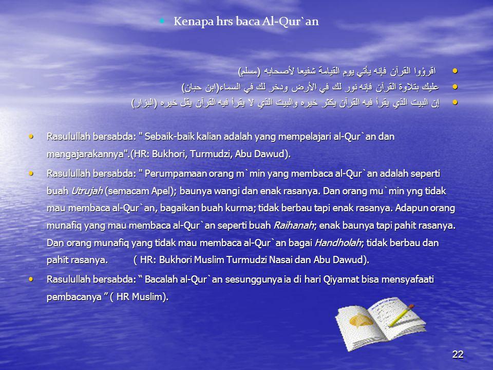 Kenapa hrs baca Al-Qur`an