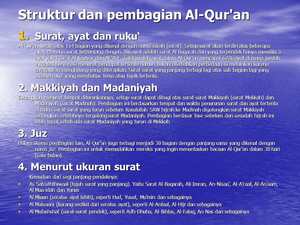 Struktur dan pembagian Al-Qur an