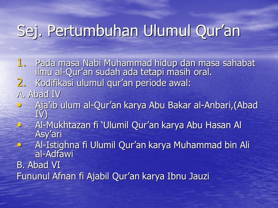 Sej. Pertumbuhan Ulumul Qur'an
