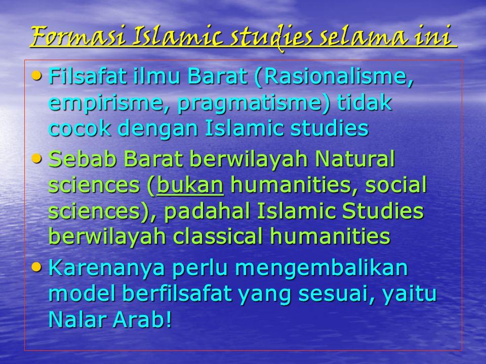 Formasi Islamic studies selama ini