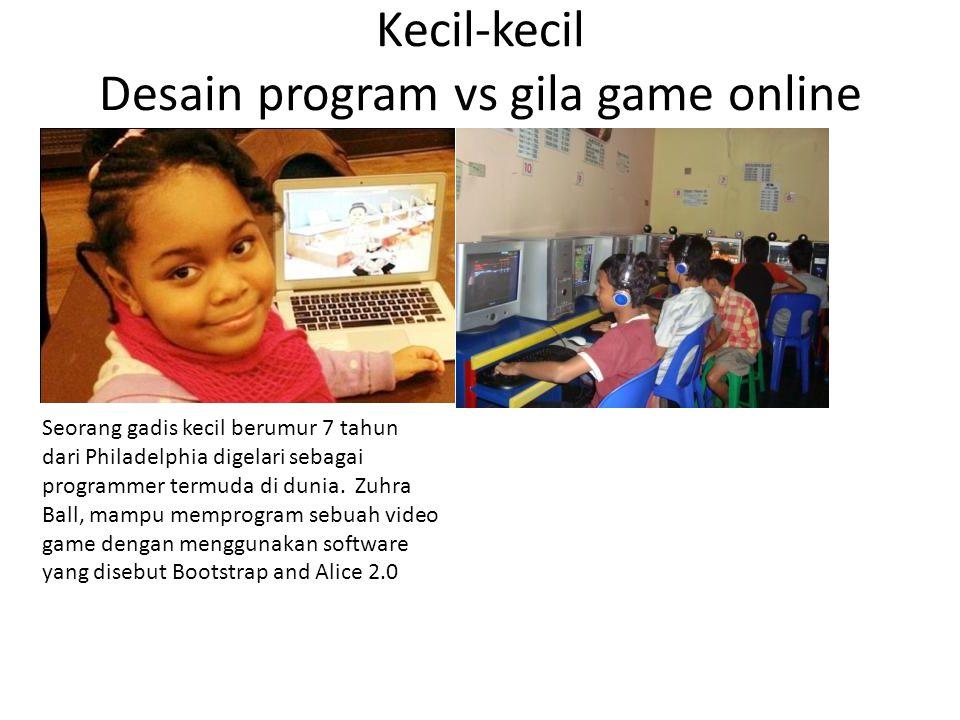 Kecil-kecil Desain program vs gila game online
