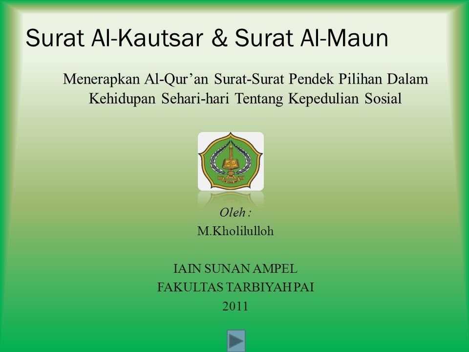 Surat Al-Kautsar & Surat Al-Maun