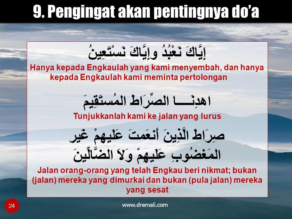 9. Pengingat akan pentingnya do'a