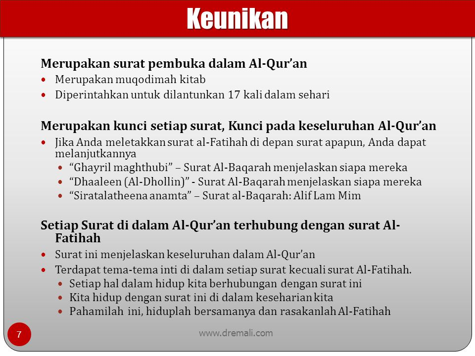 Keunikan Merupakan surat pembuka dalam Al-Qur'an
