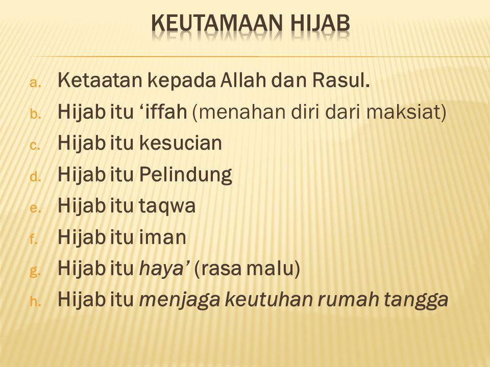 Keutamaan Hijab Ketaatan kepada Allah dan Rasul.