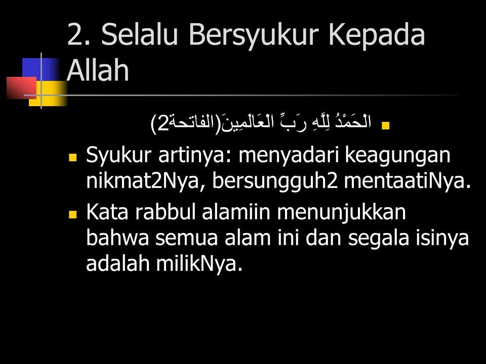 2. Selalu Bersyukur Kepada Allah