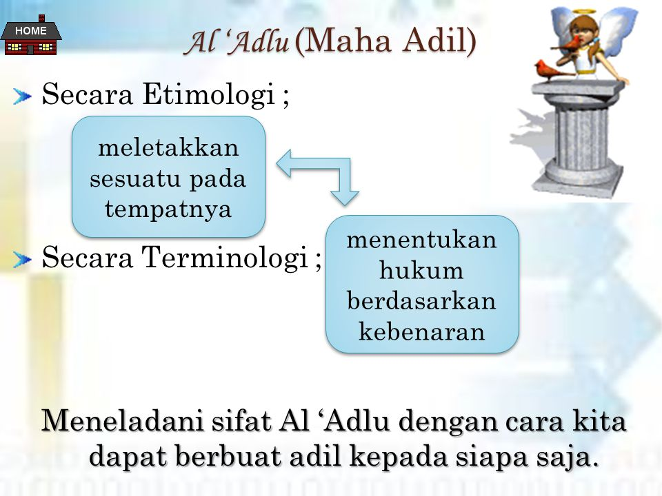 Al 'Adlu (Maha Adil) Secara Etimologi ; Secara Terminologi ;