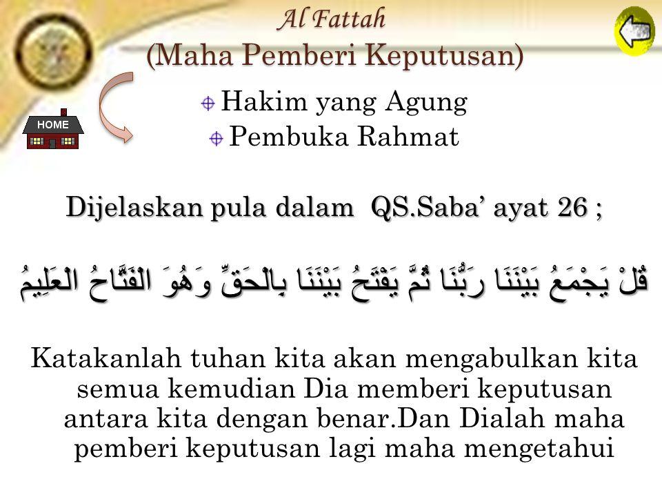 Al Fattah (Maha Pemberi Keputusan)