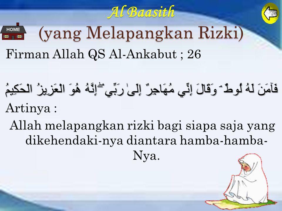 Al Baasith (yang Melapangkan Rizki)
